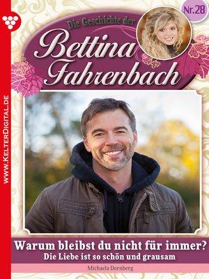 cover image of Bettina Fahrenbach 28 – Liebesroman