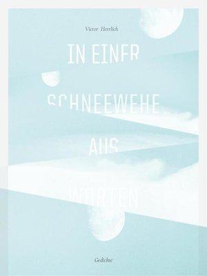 cover image of In einer Schneewehe aus Worten
