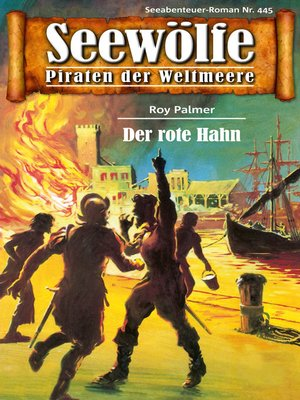 cover image of Seewölfe--Piraten der Weltmeere 445