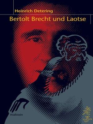 cover image of Bertolt Brecht und Laotse