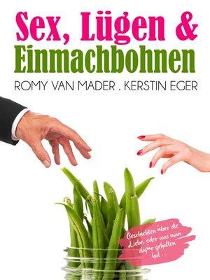 cover image of Sex, Lügen & Einmachbohnen