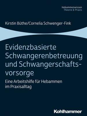 cover image of Evidenzbasierte Schwangerenbetreuung und Schwangerschaftsvorsorge