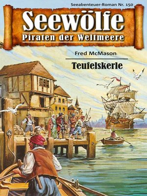 cover image of Seewölfe--Piraten der Weltmeere 150