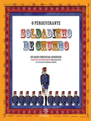 cover image of O perseverante soldadinho de chumbo
