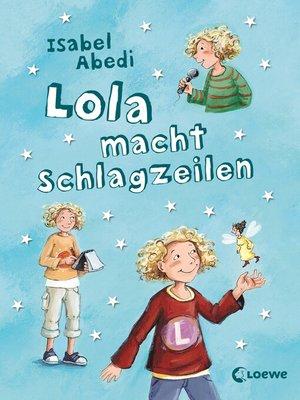 cover image of Lola macht Schlagzeilen