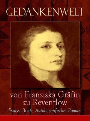 cover image of Gedankenwelt von Franziska Gräfin zu Reventlow