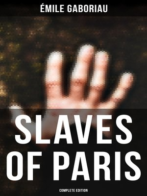cover image of SLAVES OF PARIS (Complete Edition)