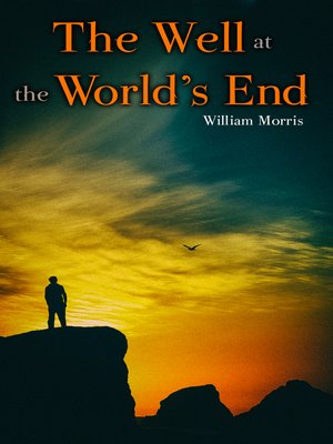 cover image of The Well at the World's End