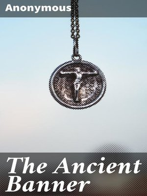 cover image of The Ancient Banner