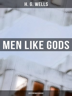 cover image of Men Like Gods (Dystopian Classic)
