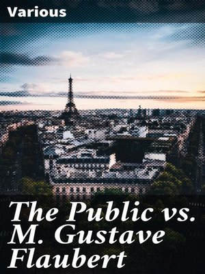 cover image of The Public vs. M. Gustave Flaubert