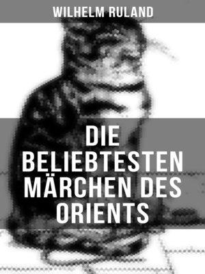 cover image of Die beliebtesten Märchen des Orients