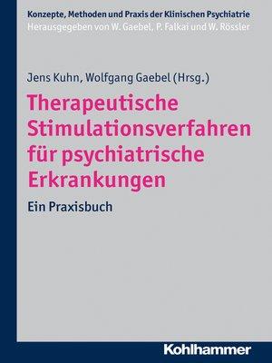 cover image of Therapeutische Stimulationsverfahren für psychiatrische Erkrankungen
