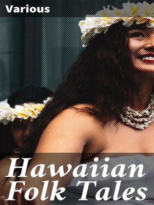 cover image of Hawaiian Folk Tales