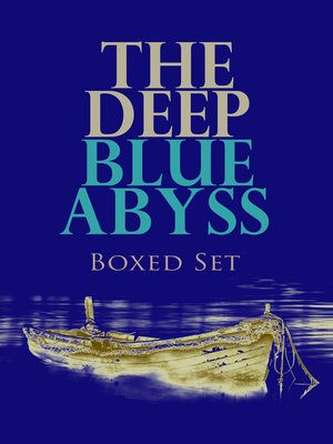 cover image of THE DEEP BLUE ABYSS Boxed Set