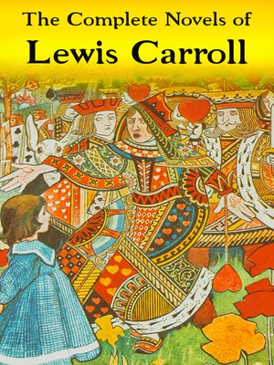 cover image of The Complete Novels of Lewis Carroll