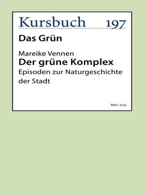 cover image of Der grüne Komplex