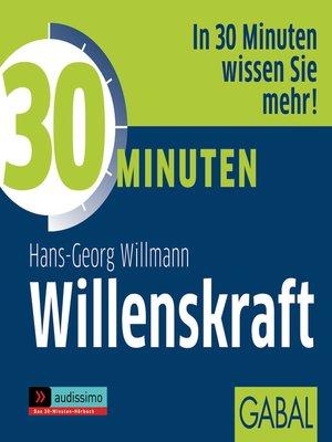 cover image of 30 Minuten Willenskraft