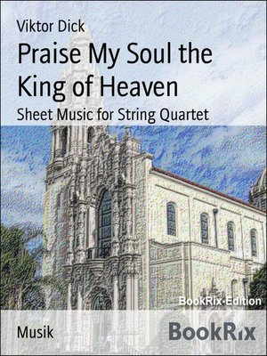 cover image of Praise My Soul the King of Heaven