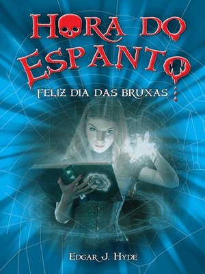 cover image of Hora do espanto--Feliz dia das bruxas