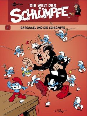 cover image of Die Welt der Schlümpfe 1. Gargamel und die Schlümpfe