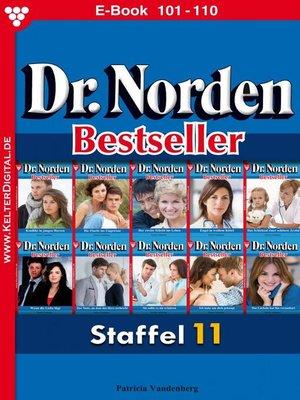 cover image of Dr. Norden Bestseller Staffel 11 – Arztroman