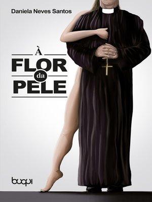 cover image of À Flor da Pele