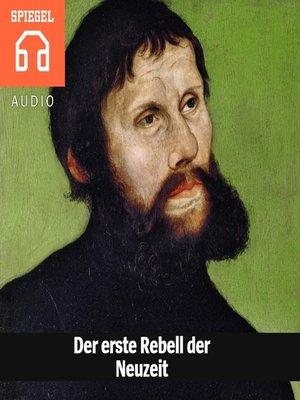 cover image of Der erste Rebell der Neuzeit