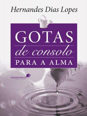 cover image of Gotas de consolo para a alma