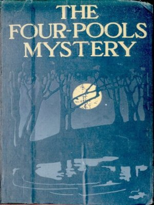 cover image of The Four-Pools Mystery