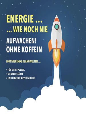cover image of Energie wie noch nie! Aufwachen ohne Koffein