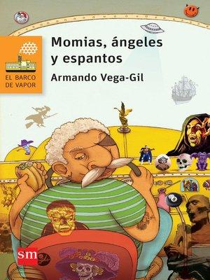 cover image of Momias, ángeles y espantos
