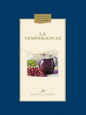 cover image of La temperancia
