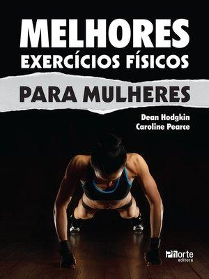cover image of Melhores exercícios físicos para mulheres