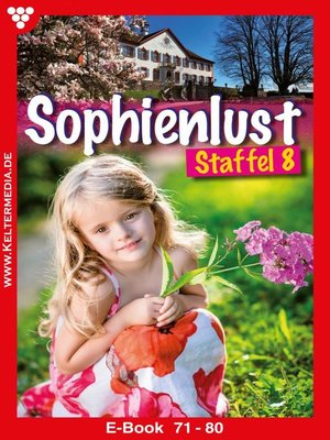 cover image of Sophienlust Staffel 8 – Familienroman