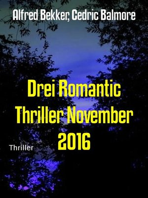 cover image of Drei Romantic Thriller November 2016