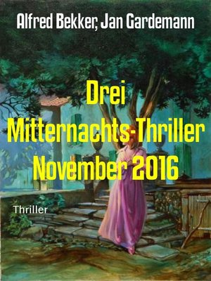 cover image of Drei Mitternachts-Thriller November 2016