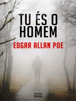 cover image of TU ÉS O HOMEM--conto