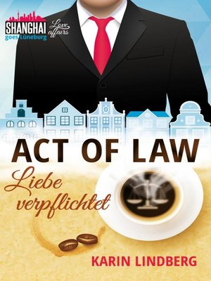 cover image of Act of Law--Liebe verpflichtet