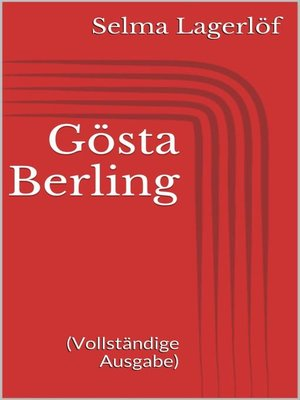 cover image of Gösta Berling (Vollständige Ausgabe)