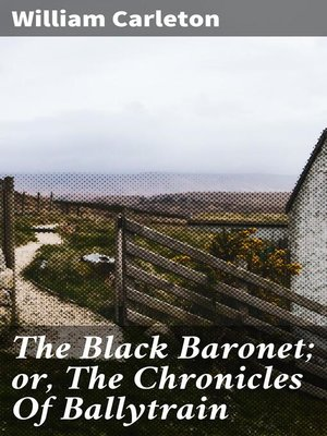 cover image of The Black Baronet; or, the Chronicles of Ballytrain
