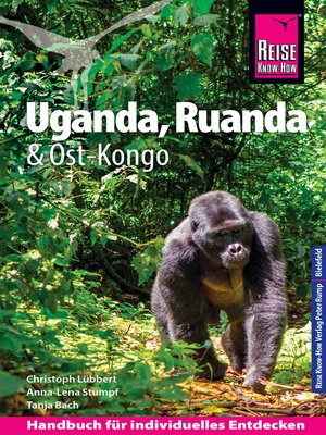 cover image of Reise Know-How Reiseführer Uganda, Ruanda, Ost-Kongo