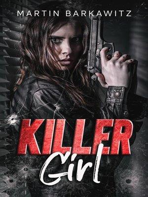 cover image of Killer Girl