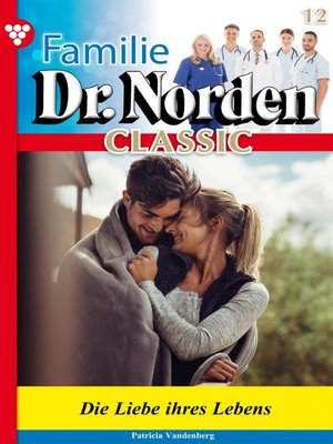 cover image of Familie Dr. Norden Classic 12 – Arztroman