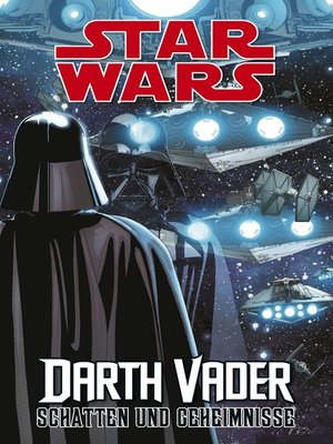 cover image of Star Wars Darth Vader--Schatten und Geheimnisse