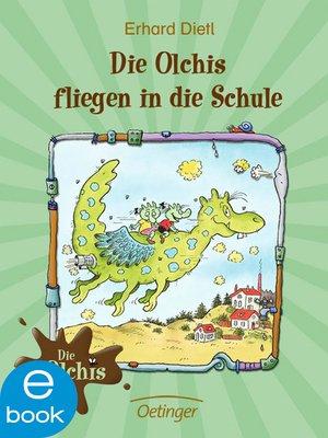 cover image of Die Olchis fliegen in die Schule