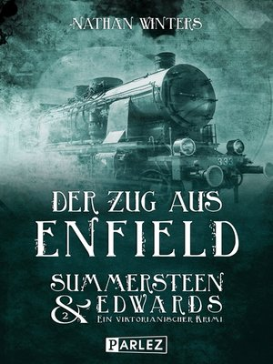 cover image of Der Zug aus Enfield