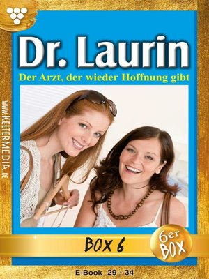 cover image of Dr. Laurin Jubiläumsbox 6 – Arztroman