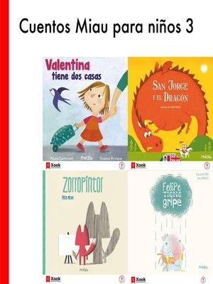 cover image of Cuentos Miau para niños 3