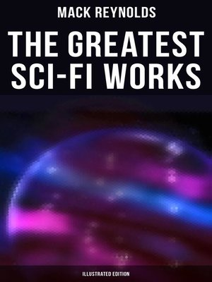cover image of The Greatest Sci-Fi Works (Illustrated Edition)